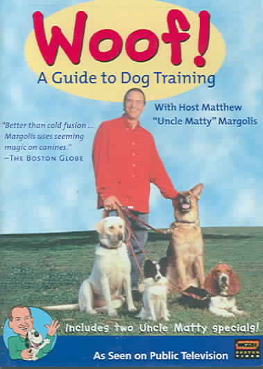 WOOF! A GUIDE TO DOG TRAINING BY MARGOLIS,MATTHEW (DVD)