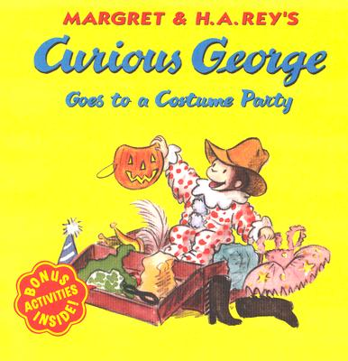 Curious George Goes to a Costume Party By Rey, Margret/ Rey, H. A. (ILT)